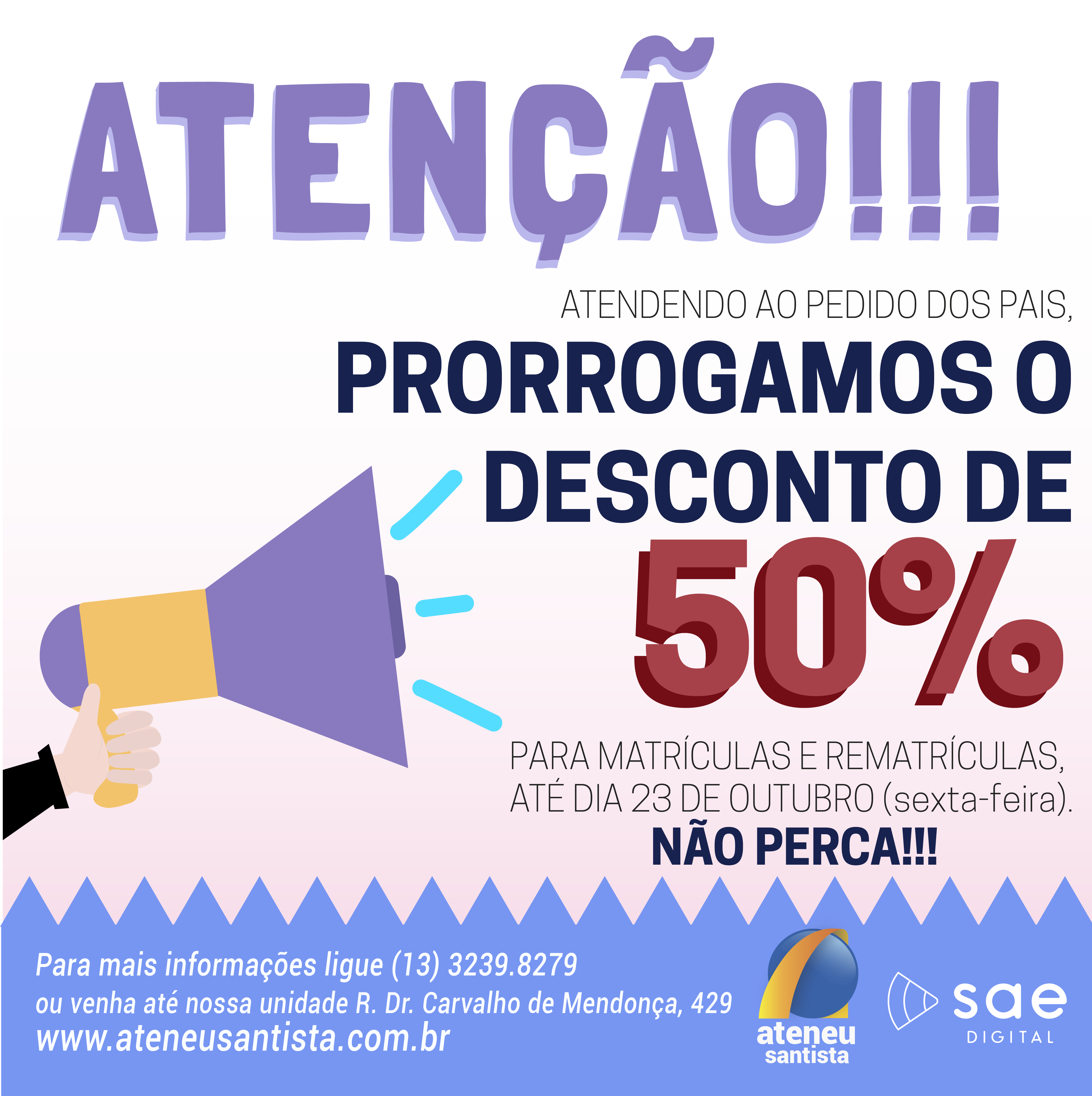 DESCONTO DE 50% PRORROGADO!